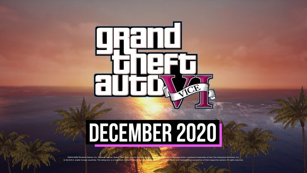 Grand Theft Auto6 Release on December 2020